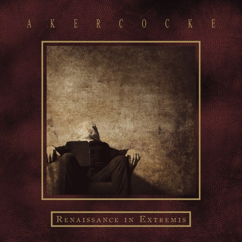 Renaissance In Extremis - Akercocke