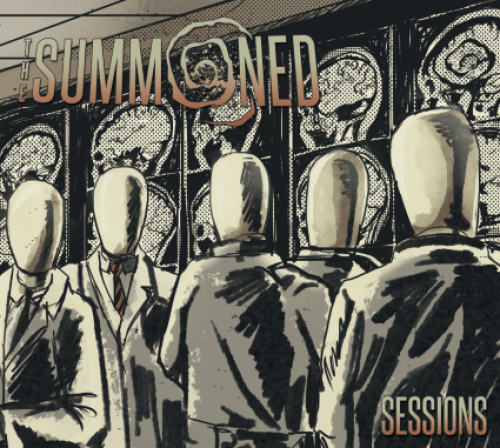 Sessions - The Summoned