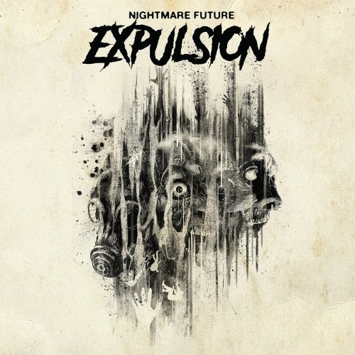 Nightmare Future - Expulsion