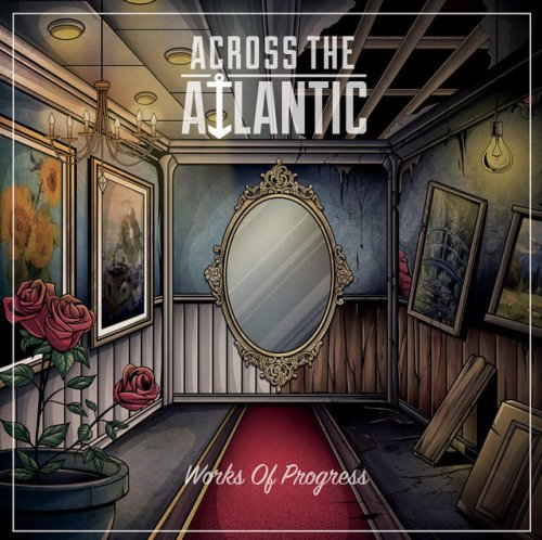 Works of Progress - Across The Atlantic