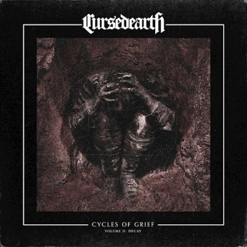 Cycles of Grief Volume II: Decay - Cursed Earth