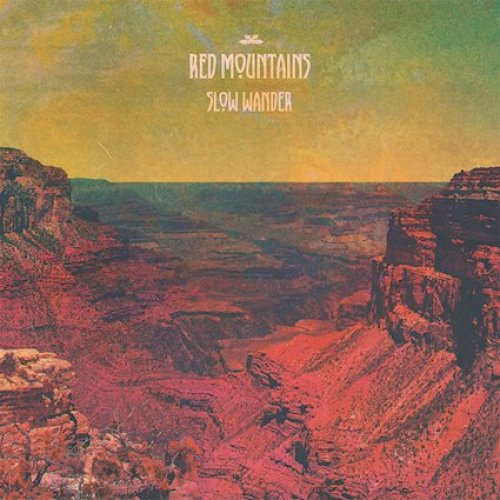Slow Wander - Red Mountains