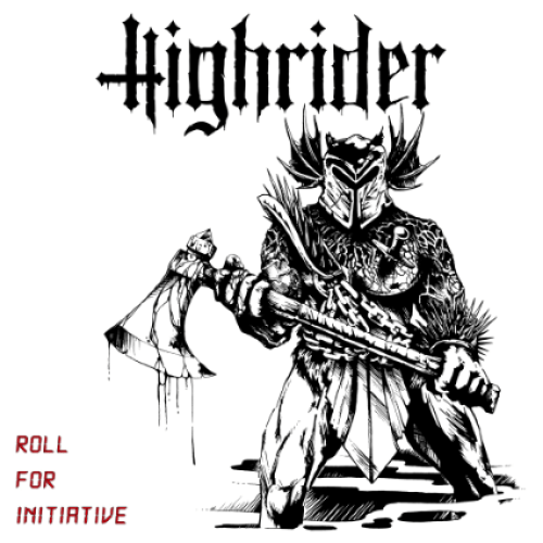 Roll For Initiative - Highrider