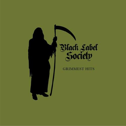 Grimmest Hits - Black Label Society