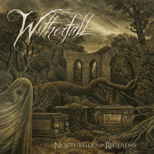 Nocturnes and Requiems - Witherfall