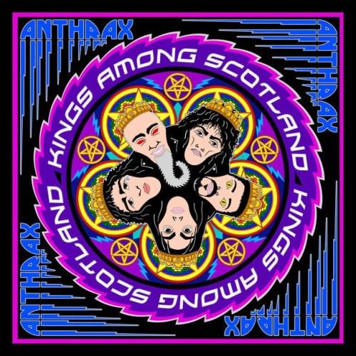 Kings Amongst Scotland - Anthrax