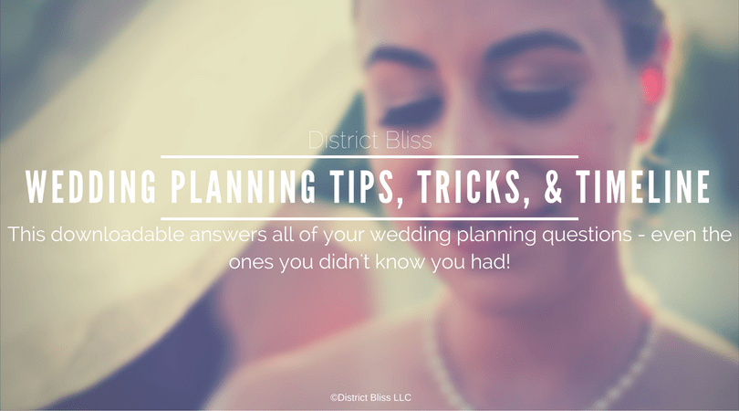 Need help planning your wedding? No problem! District Bliss has all the tips, tricks, and info you need to plan the perfect day!
