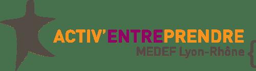 activ entreprendre 2019, medef rhone, distrilux startup, pilot in, parrain distrilux, harmonie mutuelle