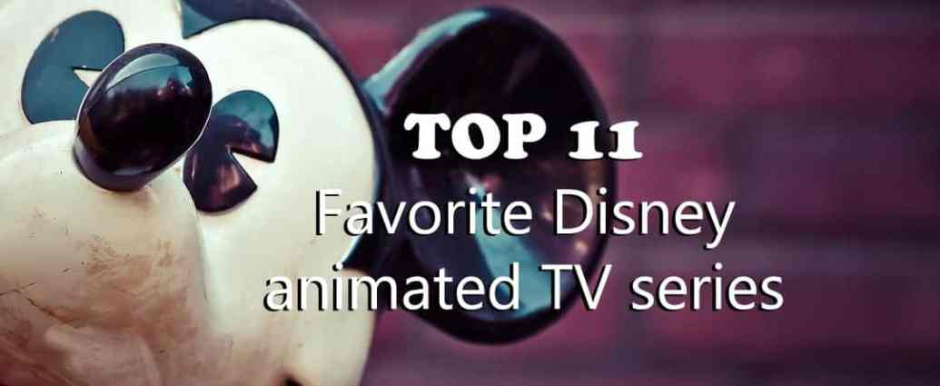 Favorite Disney animated TV series
