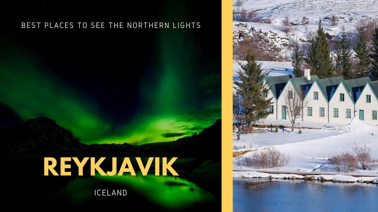 best places to see the northern lights, reykjavik