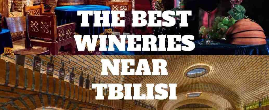 Wineries near Tbilisi