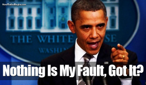 angry-defiant-obama-says-nothing is his fault