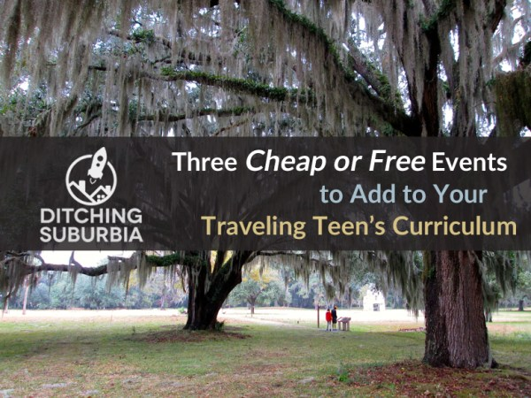 Three Cheap or Free Events to Add To Your Traveling Teen's ...