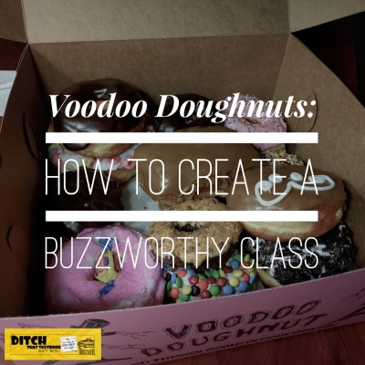 People flock to Voodoo Doughnut from all over the world. Here's what we can learn from them about teaching in the classroom. (Image by Matt Miller)