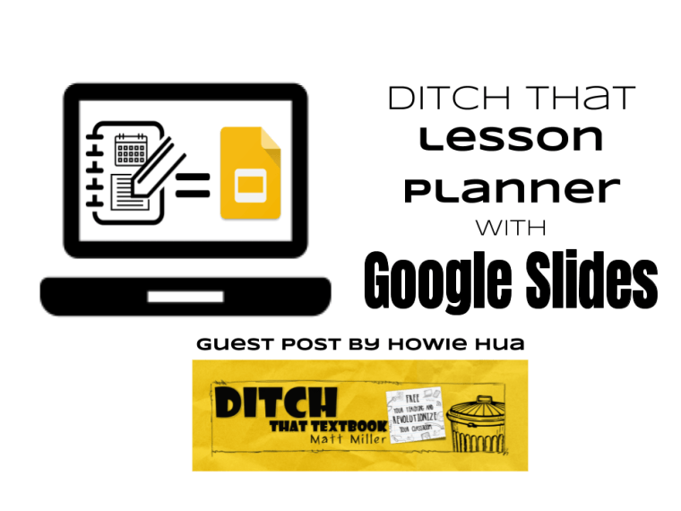 Ditch that lesson planner with Google Slides | Ditch That Textbook