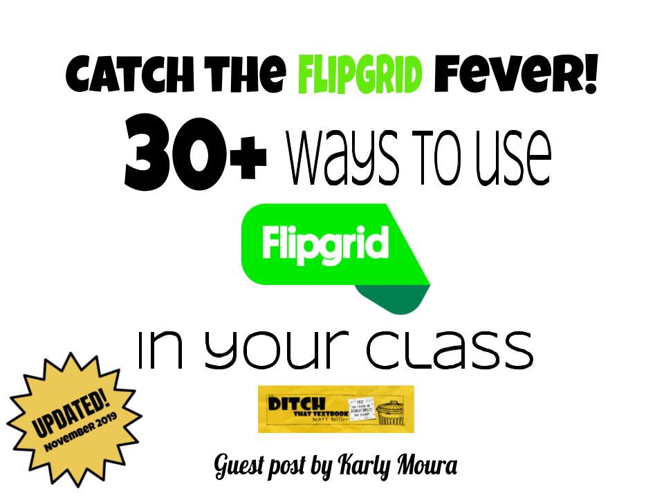 catch the flipgrid fever 30 ways to use flipgrid in your class