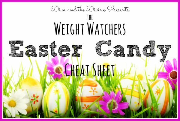 Easter Candy Weight Watchers Points Plus Cheat Sheet