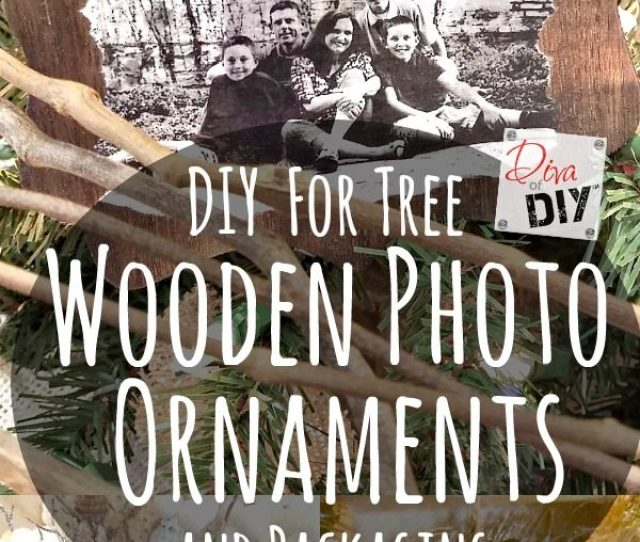 Homemade Wooden Ornaments With Photos Add That Perfect Touch To Any Christmas Tree Or Unique Diy