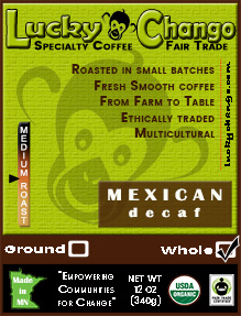 Fair Trade Organic Certified Decaf Lucky Chango Specialty Coffee