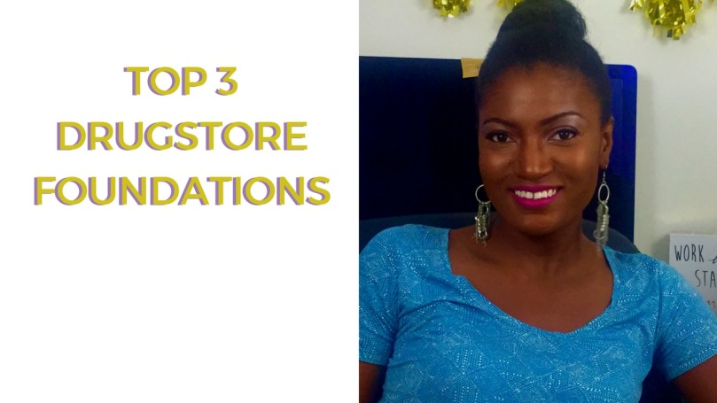Top 3 Drugstore Foundations for Oily Skin