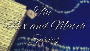 Mix and match series, Indian beauty and fashion blog