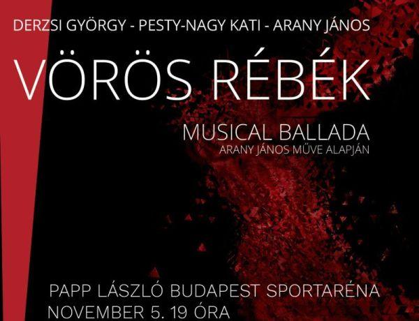 Jön a Vörös rébék musical ballada - jegyek itt