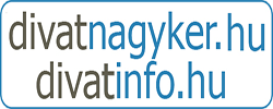 Divatnagyker - Divatinfó
