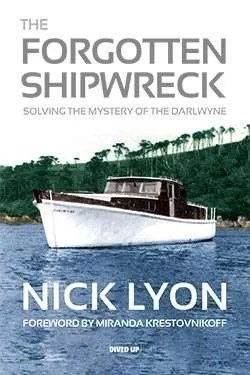 The Forgotten Shipwreck - Darlwyne - Lyon