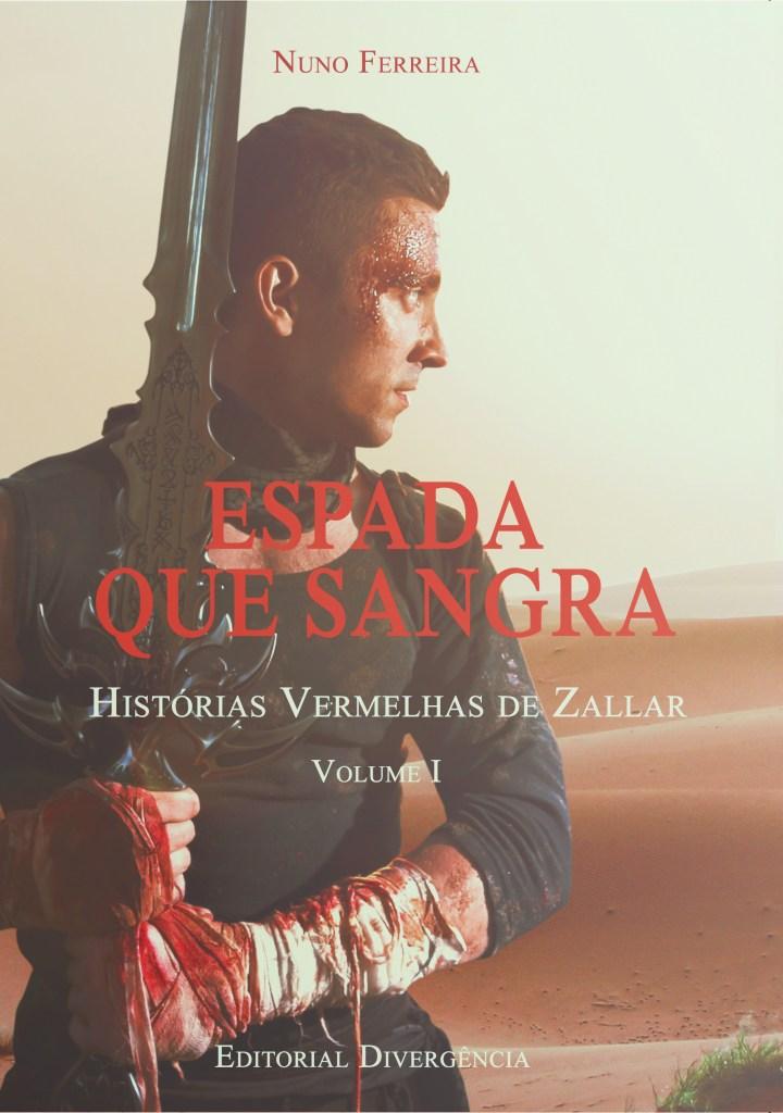 Espada Que Sangra, de Nuno Ferreira