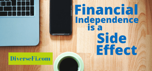 Financial Independence is a Side Effect