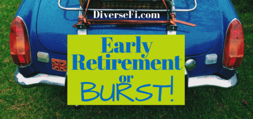 Early Retirement or Burst