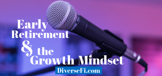 Early Retirement and the Growth Mindset