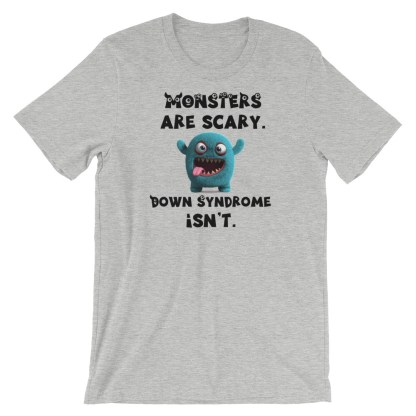 Monsters-are-scary-down-syndrome-isnt-black_mockup_Front_Wrinkled_Athletic-Heather