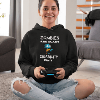 Zombies are scary disability isn't black hoodie mockup
