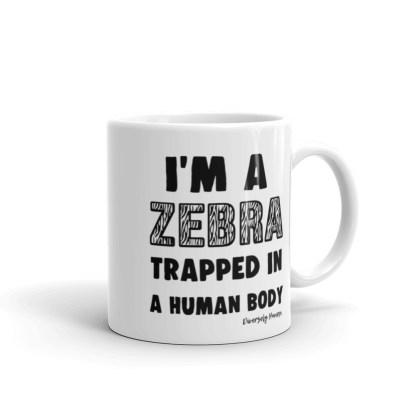 I'm a Zebra Trapped in a Human Body Coffee Mug