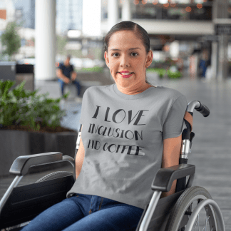 I Love Inclusion and Coffee T-Shirt