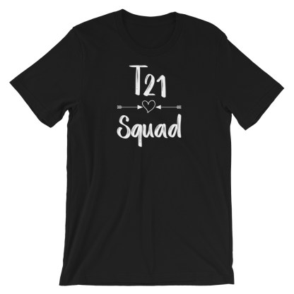 T21 Squad T-Shirt – Down Syndrome Awareness