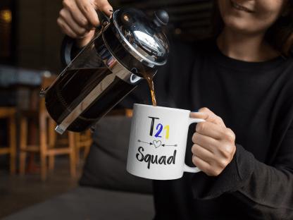 T21 Squad Mug – Down Syndrome Awareness