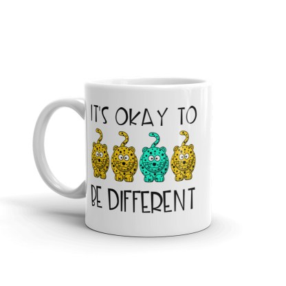 It's okay to be different Mug