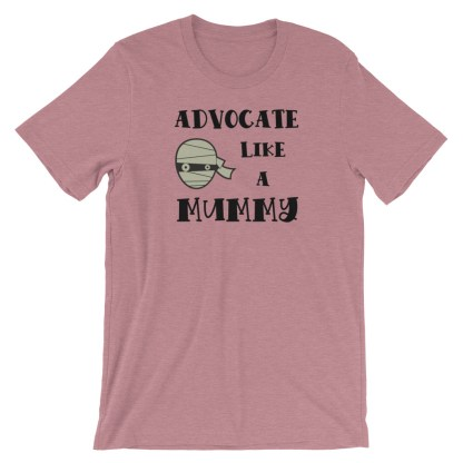 advocate like a mummy mauve