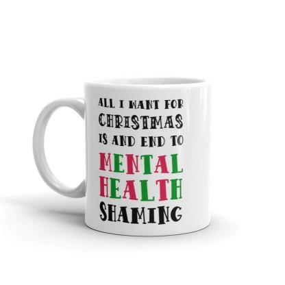 All I want for Christmas mental health mug 11oz