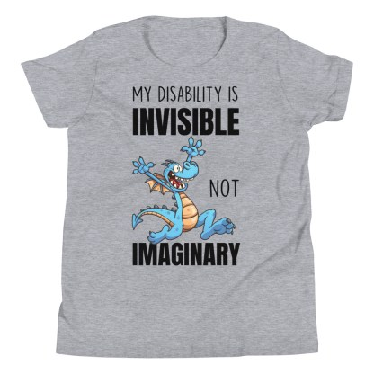 My disability is invisible not imaginary kids T-Shirt