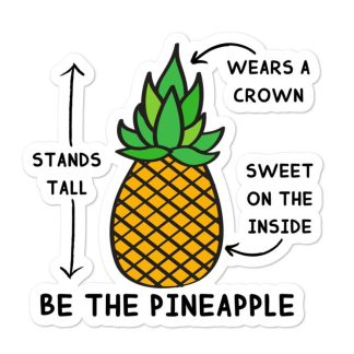 Be the Pineapple sticker