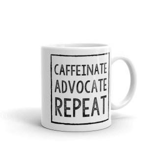 caffeinate advocate repeat mug