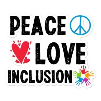 peace love inclusion sticker
