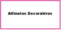 Alfinetes Decorativos