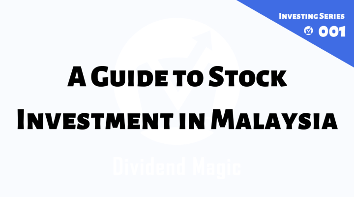 A Guide to Stock Investment in Malaysia