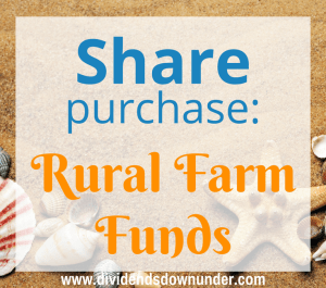 Share Purchase Rural Farm Funds (ASX-RFF) - dividends down under blog