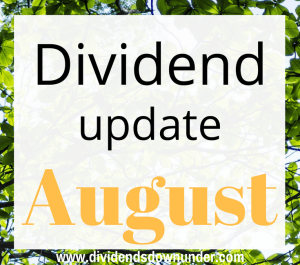 Dividend update August 2016 - dividends down under blog