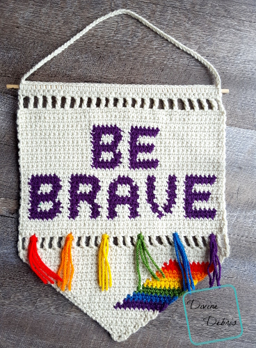 It's June-Tastic! The Be Brave Wall Hanging Free Crochet Pattern
